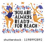 you are always ready for beach  ... | Shutterstock .eps vector #1198992892