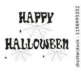 happy halloween calligraphic... | Shutterstock .eps vector #1198995352