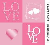 set of love for valentine day... | Shutterstock .eps vector #1199112955