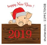 pig in a christmas hat. 2019 th ...   Shutterstock .eps vector #1199170438