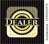 dealer golden emblem or badge | Shutterstock .eps vector #1199251975