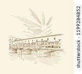 florence  italy. ponte vecchio... | Shutterstock .eps vector #1199284852