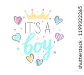 baby shower card   it is a boy. ...   Shutterstock .eps vector #1199322265