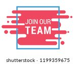 join our team  modern flat... | Shutterstock .eps vector #1199359675