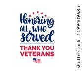 honoring all who served  hand... | Shutterstock .eps vector #1199409685
