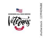 veterans day  hand lettering... | Shutterstock .eps vector #1199409688