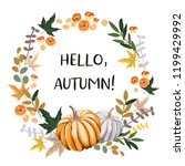 hello autumn wreath design... | Shutterstock .eps vector #1199429992