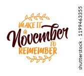 make it a november to remember  ... | Shutterstock .eps vector #1199463355