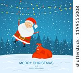 happy santa claus with bag of... | Shutterstock . vector #1199555008