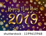 gold snow 2019 happy new year... | Shutterstock .eps vector #1199615968