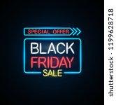 black friday neon light banner. | Shutterstock .eps vector #1199628718