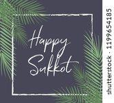 happy sukkot holiday  hebrew... | Shutterstock .eps vector #1199654185