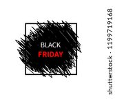 black friday sale design... | Shutterstock .eps vector #1199719168