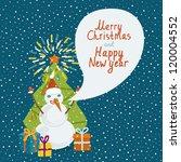 funny snowman with speech... | Shutterstock .eps vector #120004552