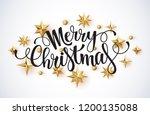 merry christmas lettering...   Shutterstock .eps vector #1200135088