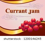 red currant jam label design... | Shutterstock .eps vector #1200146245