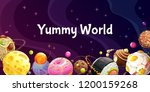 yummy world. colorful cartoon... | Shutterstock .eps vector #1200159268