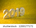 happy new year 2019 on golden... | Shutterstock . vector #1200177172