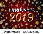 gold snow 2019 happy new year... | Shutterstock .eps vector #1200325882
