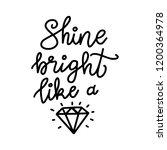 shine bright like a diamond....   Shutterstock .eps vector #1200364978