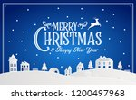 merry christmas and happy new... | Shutterstock .eps vector #1200497968
