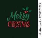 merry christmas calligraphy... | Shutterstock .eps vector #1200523915