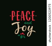 peace and joy. merry christmas... | Shutterstock .eps vector #1200523975