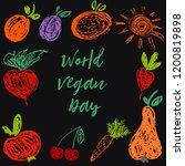 world vegan day. child drawing... | Shutterstock .eps vector #1200819898