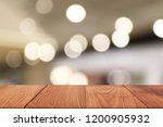 wooden table in front of... | Shutterstock . vector #1200905932