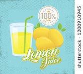 lemon juice vector. vintage... | Shutterstock .eps vector #1200910945