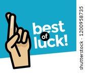 best of luck fingers crossed... | Shutterstock .eps vector #1200958735