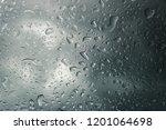 water rain drops on the glass... | Shutterstock . vector #1201064698