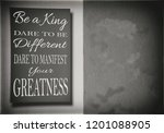 be a king. dare to be different ... | Shutterstock . vector #1201088905