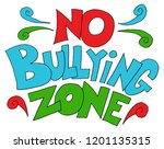 an image of a no bullying zone... | Shutterstock .eps vector #1201135315