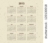 2013 Calendar On Grunge Old...