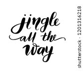 jingle all the way   vector... | Shutterstock .eps vector #1201316218