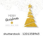 merry christmas and happy new... | Shutterstock . vector #1201358965