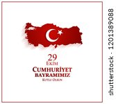 29 ekim cumhuriyet bayrami day...   Shutterstock .eps vector #1201389088