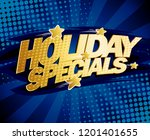 holiday specials poster design  ... | Shutterstock . vector #1201401655