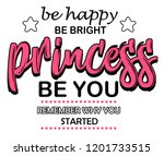 be happy  be bright  be you.... | Shutterstock . vector #1201733515