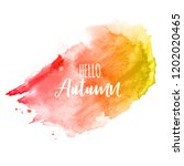 shiny hello autumn watercolor... | Shutterstock . vector #1202020465