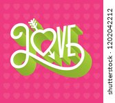 love 3d typographic... | Shutterstock .eps vector #1202042212