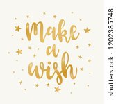 make a wish   hand drawn golden ...   Shutterstock .eps vector #1202385748