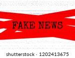 fake news concept. red  black... | Shutterstock .eps vector #1202413675