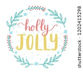 holly jolly lettering with... | Shutterstock .eps vector #1202415298