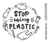 stop using plastic.... | Shutterstock .eps vector #1202531098