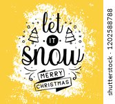 merry christmas. typography.... | Shutterstock .eps vector #1202588788