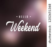 hello weekend. inspiration and... | Shutterstock .eps vector #1202651368