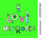 i love microbes. vertical... | Shutterstock .eps vector #1202985568