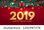 happy new 2019 year  realistic... | Shutterstock .eps vector #1202987278
